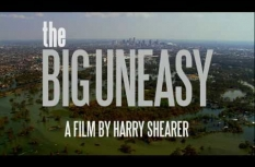 The Big Uneasy (2011 Trailer)