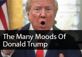 The Many Moods Of Donald Trump by Harry Shearer